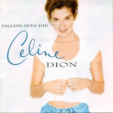 Celine Dion - Falling Into You