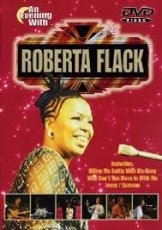 Roberta Flack - An evening with