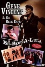 Gene Vincent & his blue caps - Be-bop-a-lula
