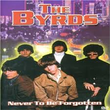 The Byrds - Never to be forgotten