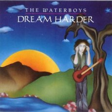 The Waterboys ‎– Dream Harder