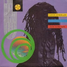 Caron Wheeler ‎– Livin' In The Light