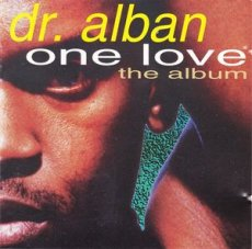 Dr. Alban ‎– One Love (The Album)