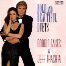 Bobbie Eakes & Jeff Trachta ‎– Bold And Beauti