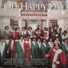 OH HAPPY DAY THE RESURRECTION SINGERS
